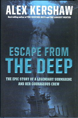 Escape From The Deep - Alex Kershaw
