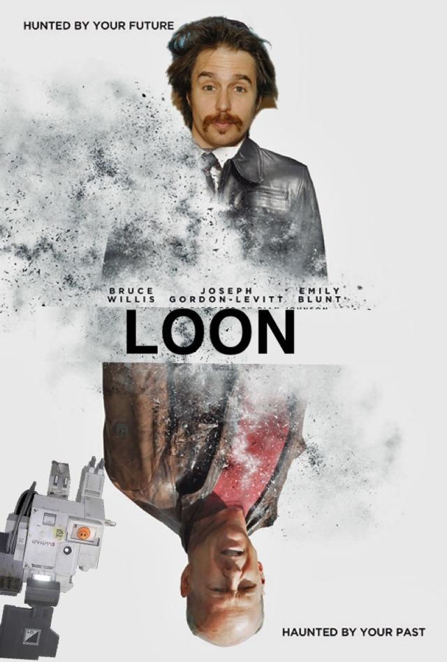 Andrew Mayne's MOON / LOOPER Movie Mashup Poster for LOON