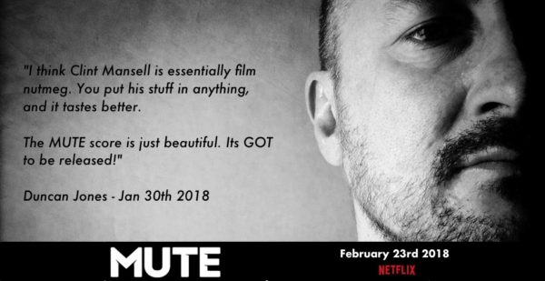 Clint Mansell is essentially film nutmeg - Duncan Jones Jan 30th 2018