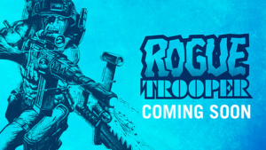 ROGUE TROOPER - Coming Soon from Duncan Jones and 2000AD