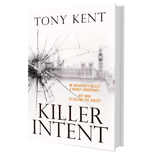 Killer Intent by Tony Kent (Hardback)