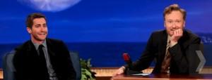 Jake Gyllenhaal & Conan O'Brien