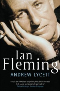 Ian Fleming: The Man Behind James Bond by Andrew Lycett