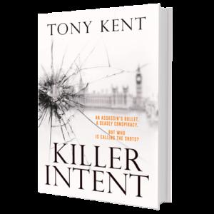 Killer Intent by Tony Kent (Hardback)