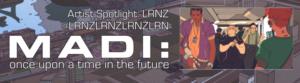 MADI Artist Spotlight LRNZ - FI