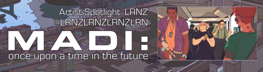 MADI: Artist Spotlight LRNZ