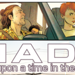 MADI: Once Upon a Time in the Future:  Artist Spotlight – Pia Guerra and Matt Wilson