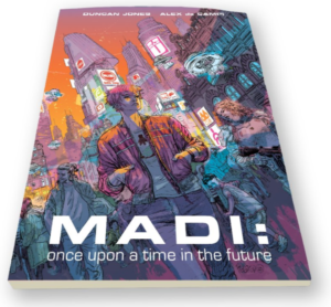 MADI: Once Upon A Time in the Future - Z2 Comics Softcover